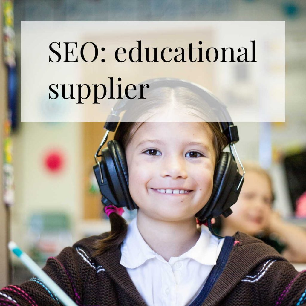 SEO for an educational supplier