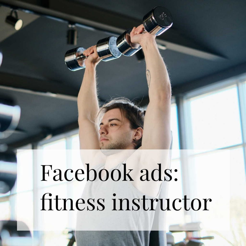 Facebook ads for a fitness instructor